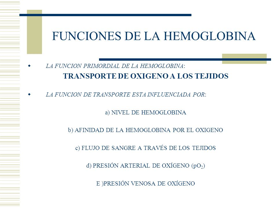 FUNCIONES DE LA HEMOGLOBINA