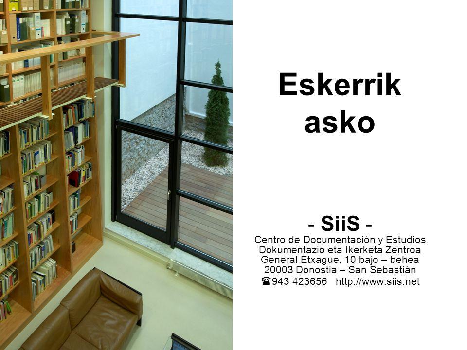 Eskerrik asko - SiiS - Centro de Documentación y Estudios