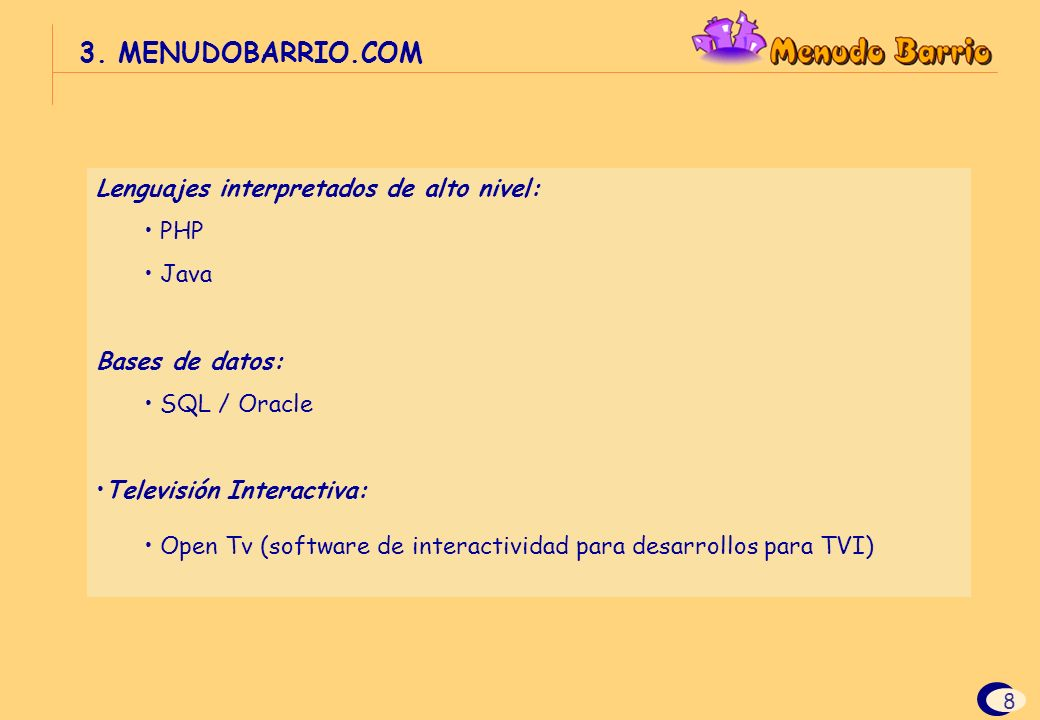 3. MENUDOBARRIO.COM Lenguajes interpretados de alto nivel: PHP Java