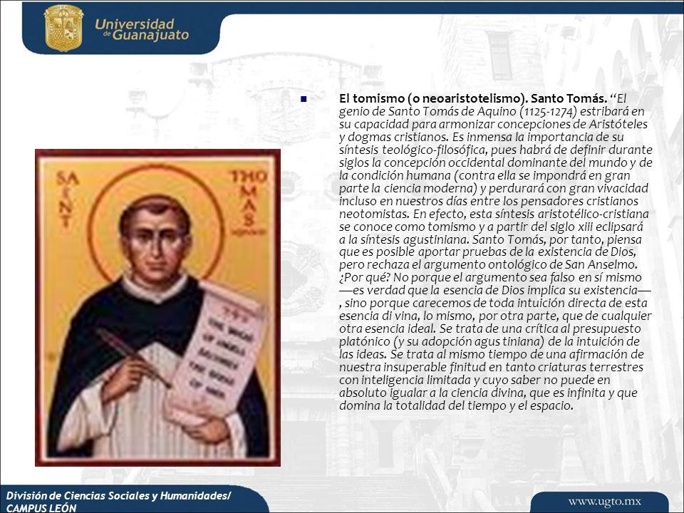 El tomismo (o neoaristotelismo). Santo Tomás