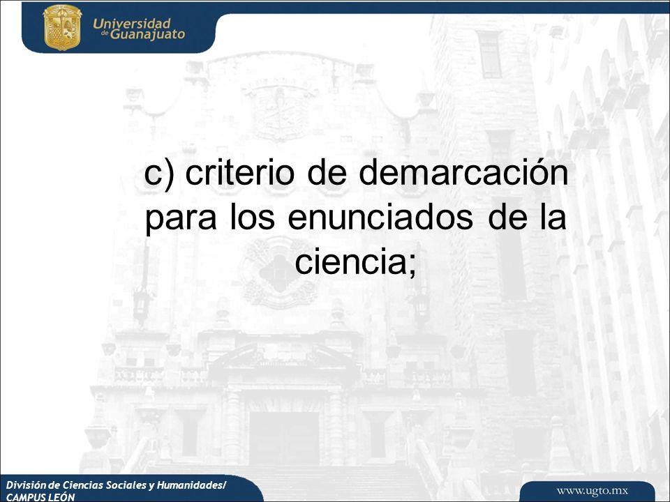c) criterio de demarcación para los enunciados de la ciencia;