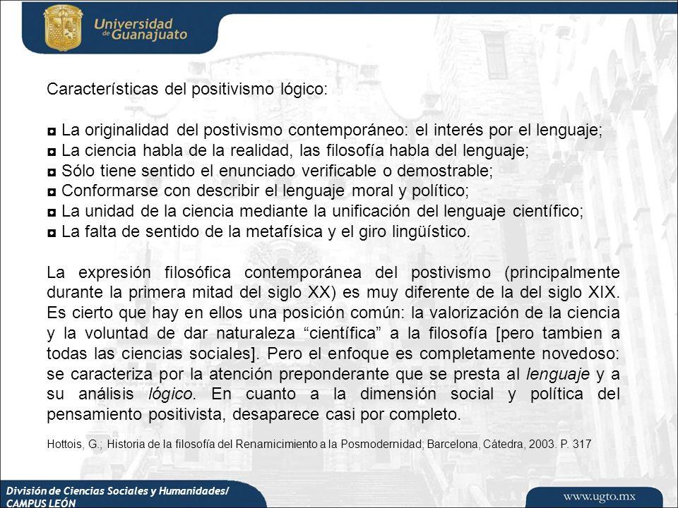 Características del positivismo lógico: