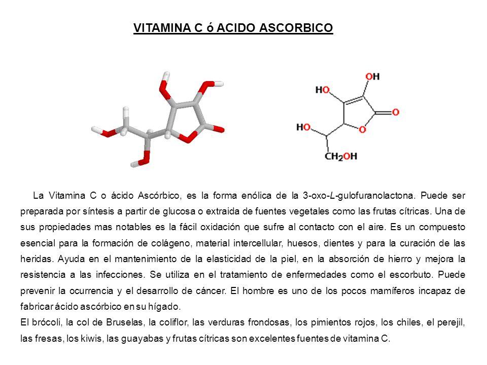 VITAMINA C ó ACIDO ASCORBICO