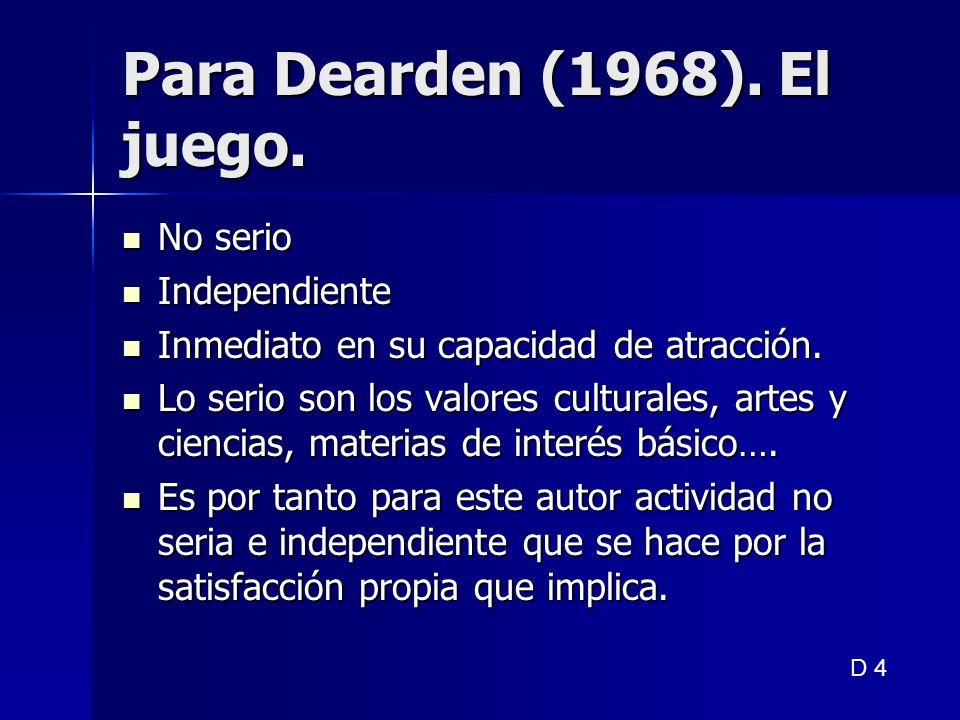 Para Dearden (1968). El juego.