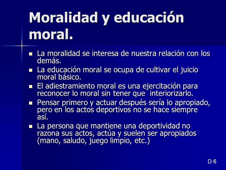 Moralidad y educación moral.