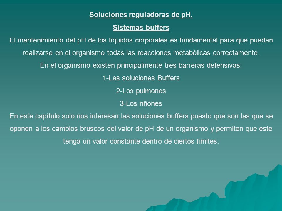 Soluciones reguladoras de pH.