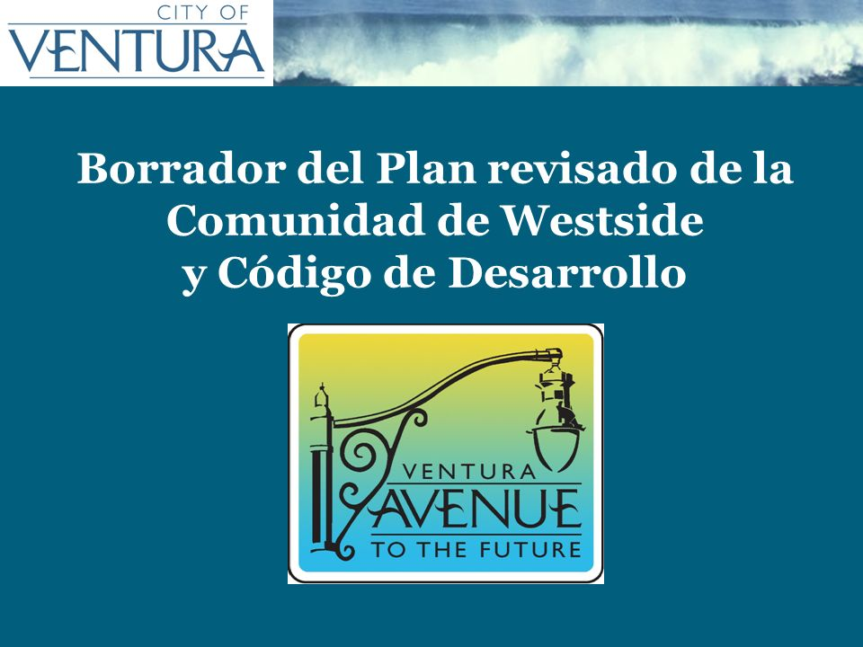 Borrador del Plan revisado de la Comunidad de Westside y Código de Desarrollo