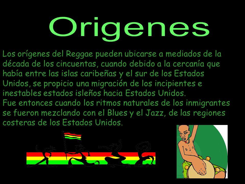 Origenes Los orígenes del Reggae pueden ubicarse a mediados de la