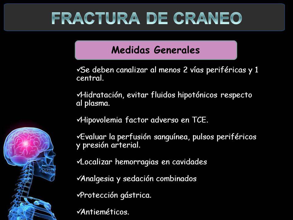 FRACTURA DE CRANEO Medidas Generales