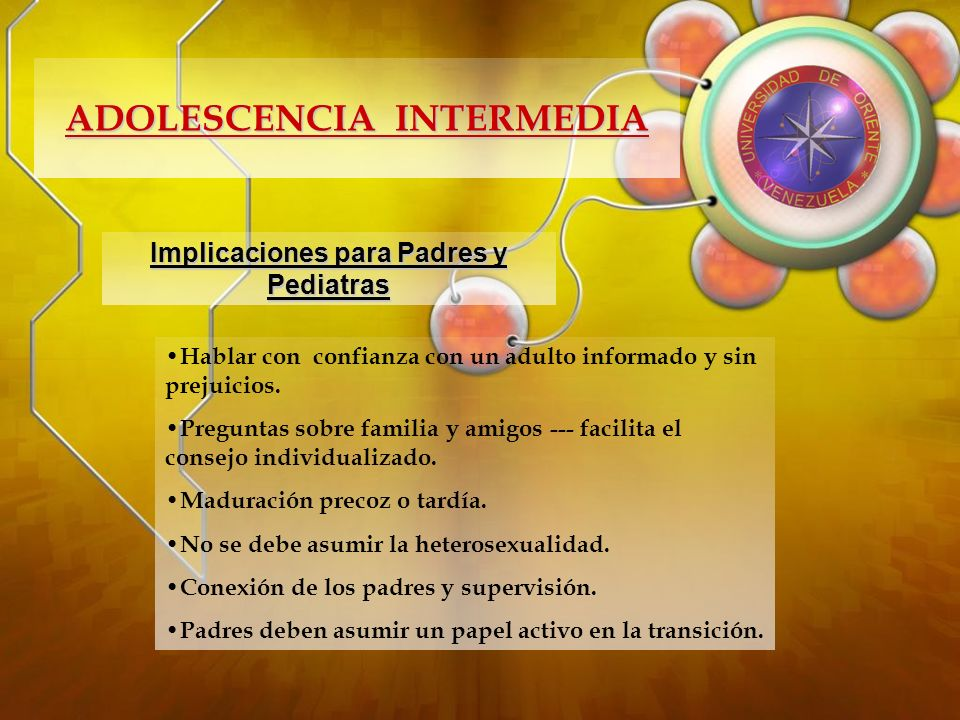 ADOLESCENCIA INTERMEDIA Implicaciones para Padres y Pediatras
