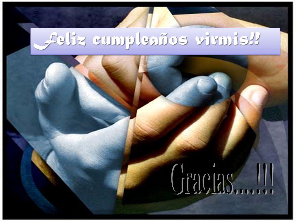 Feliz cumpleaños virmis!!
