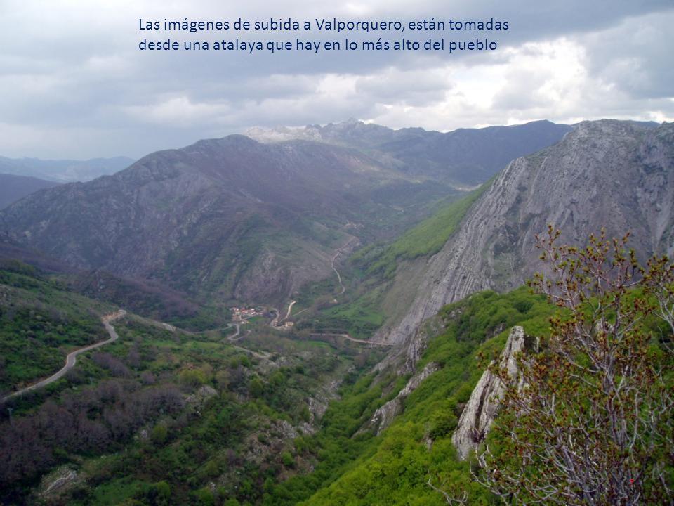 Las imágenes de subida a Valporquero, están tomadas desde una atalaya que hay en lo más alto del pueblo