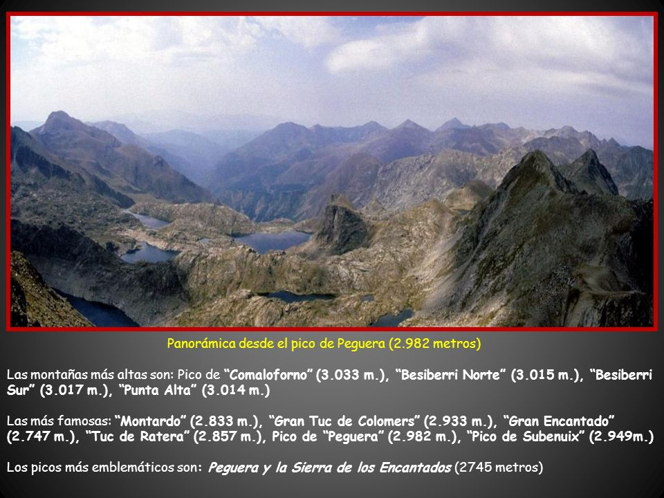 Panorámica desde el pico de Peguera (2.982 metros)
