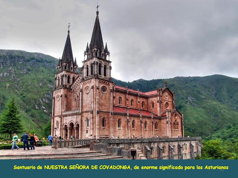 Santuario de NUESTRA SEÑORA DE COVADONGA, de enorme significado para los Asturianos