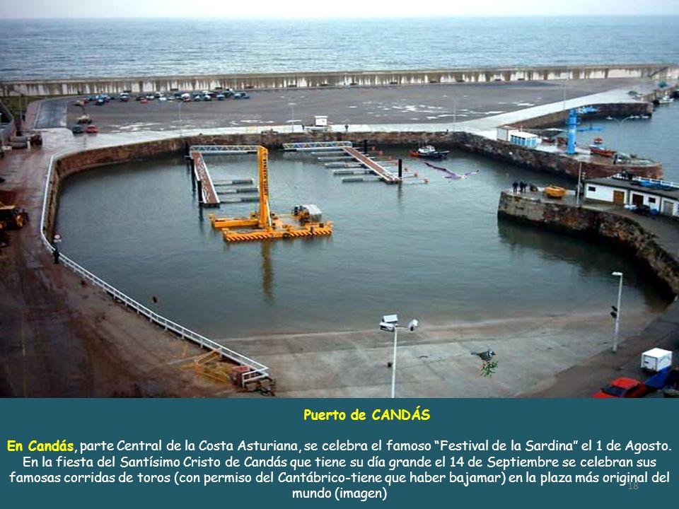Puerto de CANDÁSEn Candás, parte Central de la Costa Asturiana, se celebra el famoso Festival de la Sardina el 1 de Agosto.