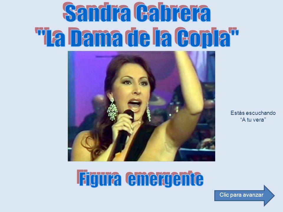 Sandra Cabrera La Dama de la Copla Figura emergente Estás escuchando