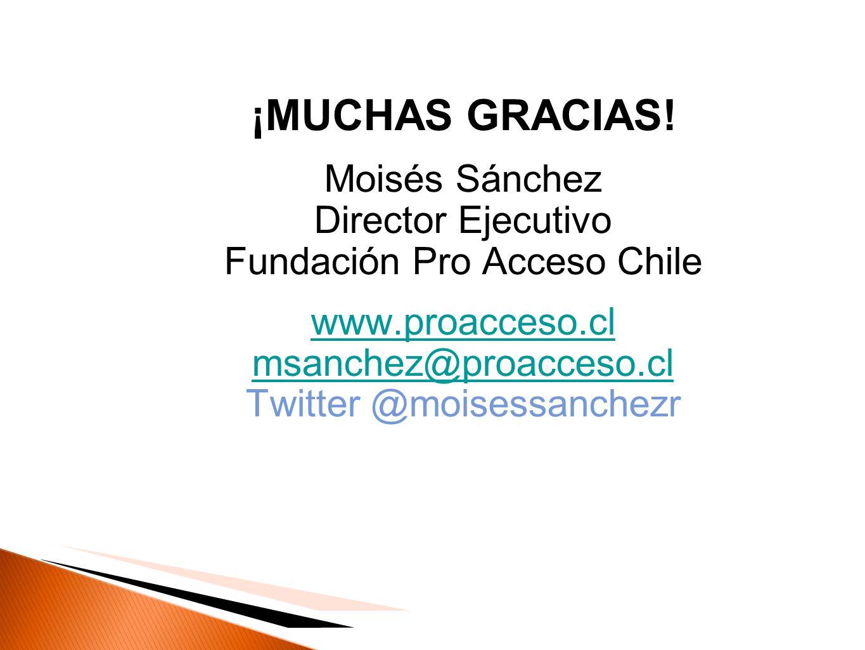 ¡MUCHAS GRACIAS! Moisés Sánchez Director Ejecutivo