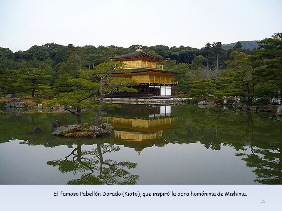 El famoso Pabellón Dorado (Kioto), que inspiró la obra homónima de Mishima.