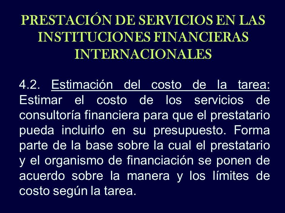 PRESTACIÓN DE SERVICIOS EN LAS INSTITUCIONES FINANCIERAS INTERNACIONALES