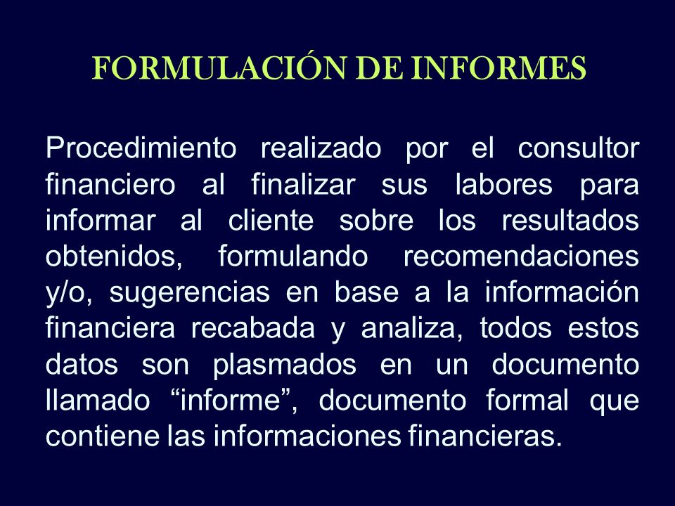 FORMULACIÓN DE INFORMES