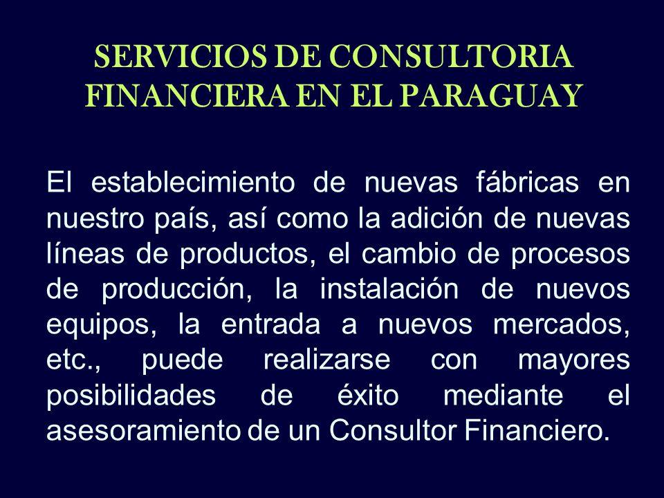 SERVICIOS DE CONSULTORIA FINANCIERA EN EL PARAGUAY