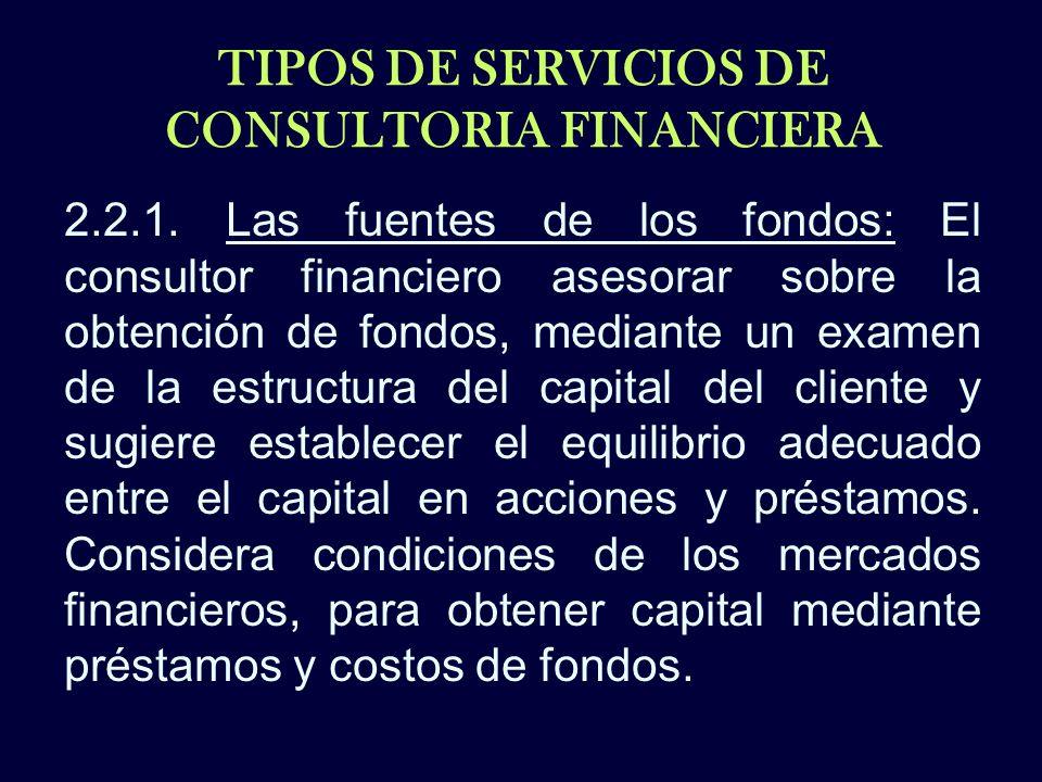 TIPOS DE SERVICIOS DE CONSULTORIA FINANCIERA
