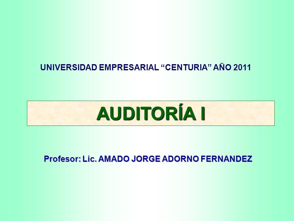 AUDITORÍA I UNIVERSIDAD EMPRESARIAL CENTURIA AÑO 2011