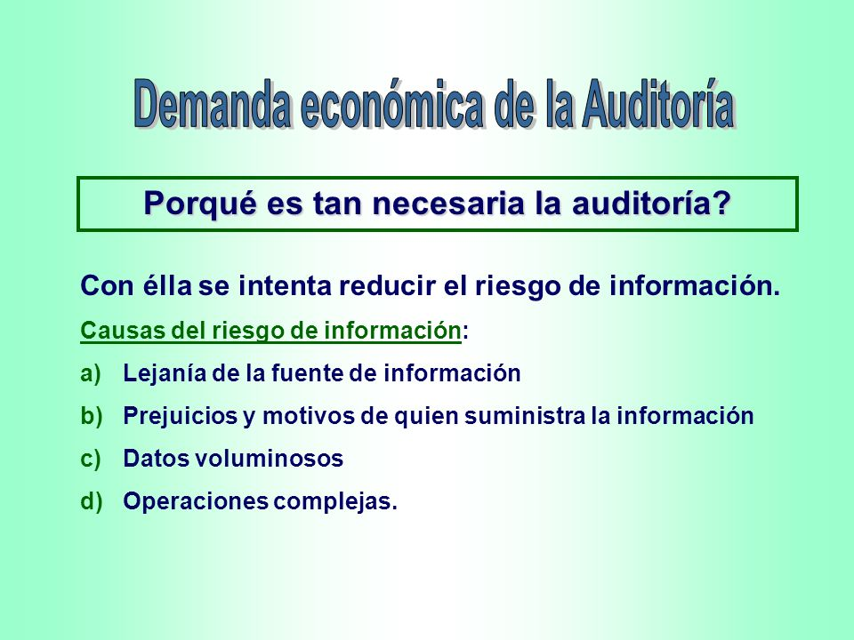 Demanda económica de la Auditoría