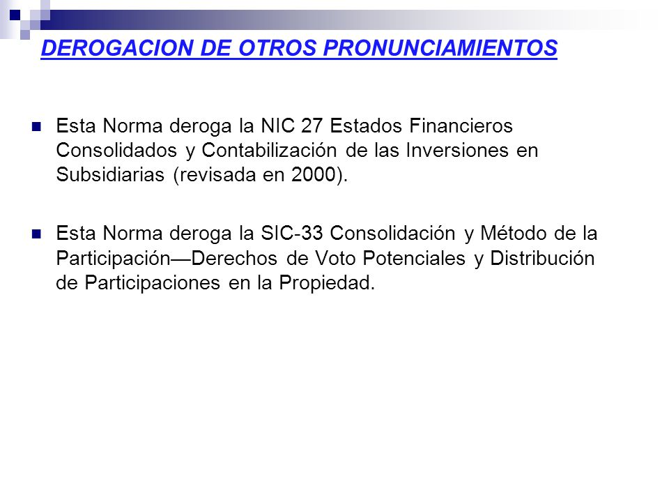 DEROGACION DE OTROS PRONUNCIAMIENTOS