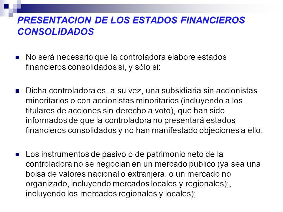 PRESENTACION DE LOS ESTADOS FINANCIEROS CONSOLIDADOS