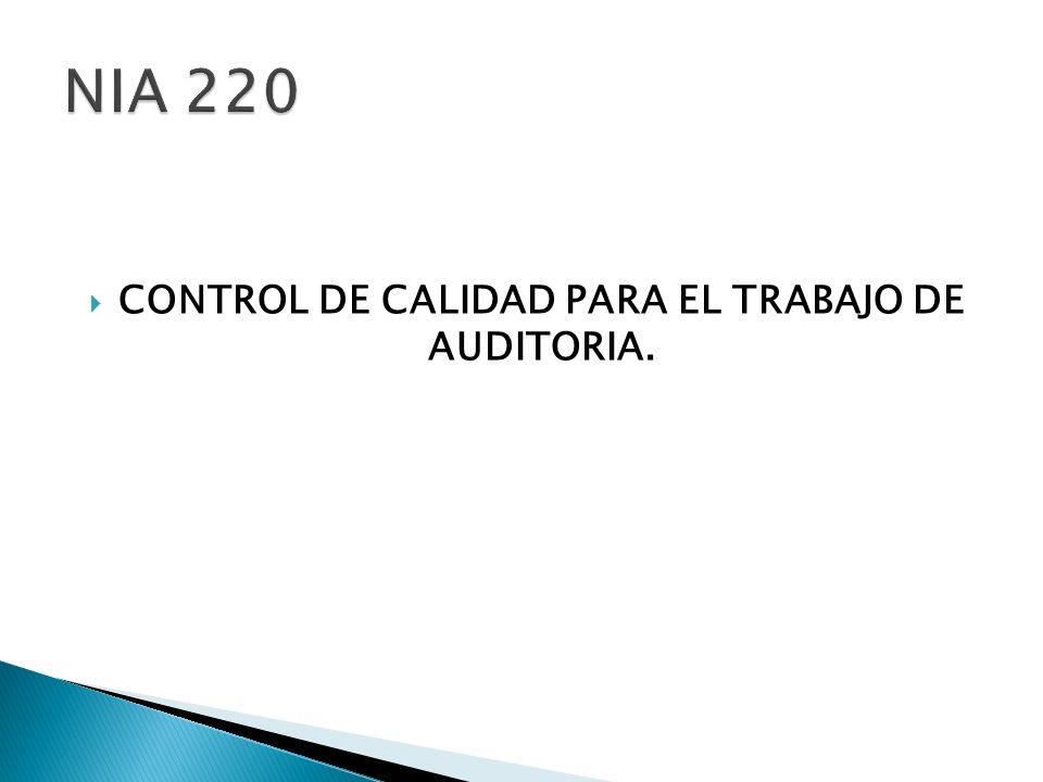 CONTROL DE CALIDAD PARA EL TRABAJO DE AUDITORIA.