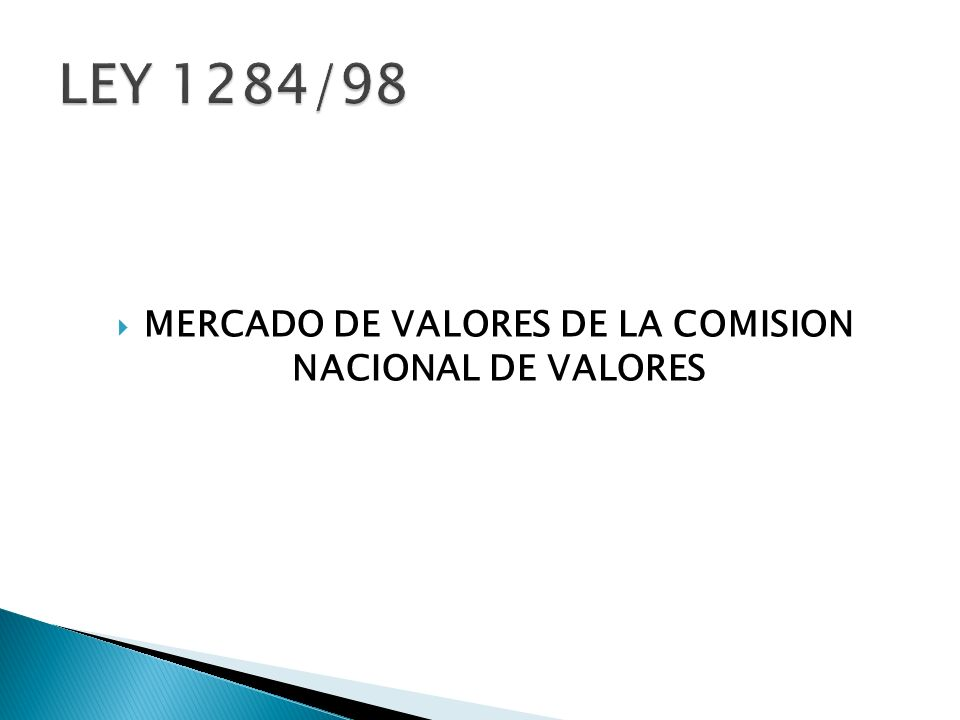 MERCADO DE VALORES DE LA COMISION NACIONAL DE VALORES
