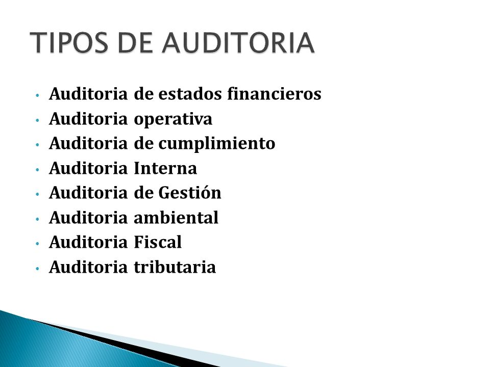 TIPOS DE AUDITORIA Auditoria de estados financieros