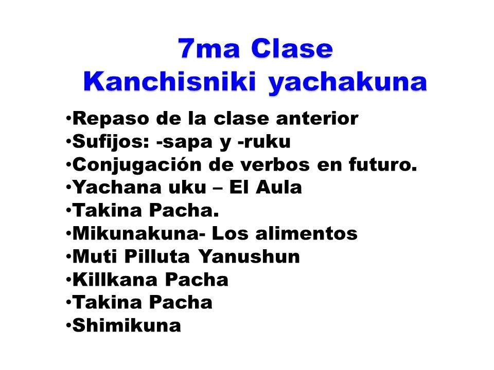 7ma Clase Kanchisniki yachakuna