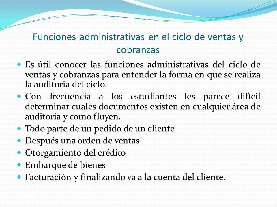 Funciones administrativas en el ciclo de ventas y cobranzas