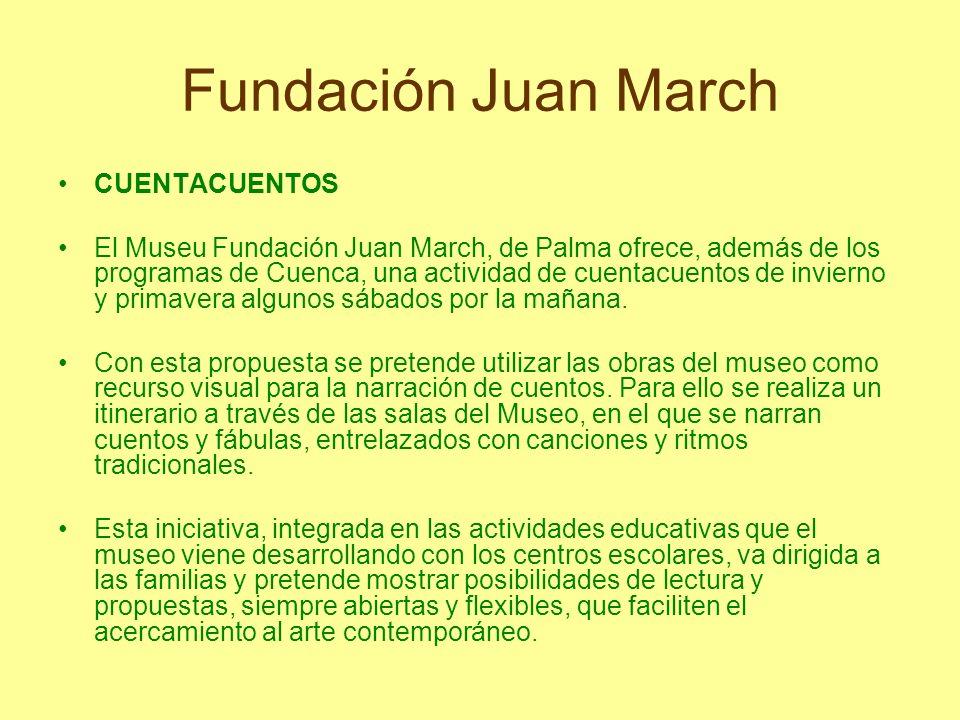 Fundación Juan March CUENTACUENTOS
