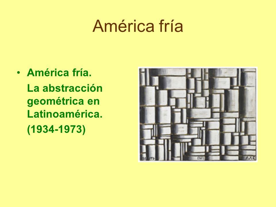 América fría América fría. La abstracción geométrica en Latinoamérica.