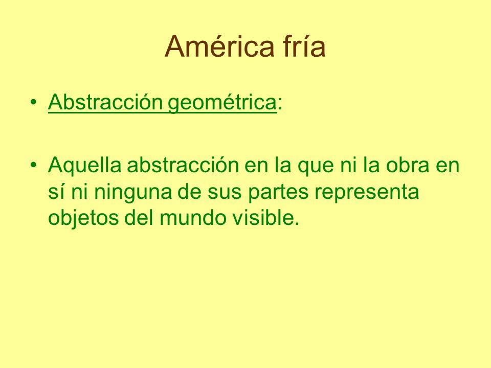 América fría Abstracción geométrica:
