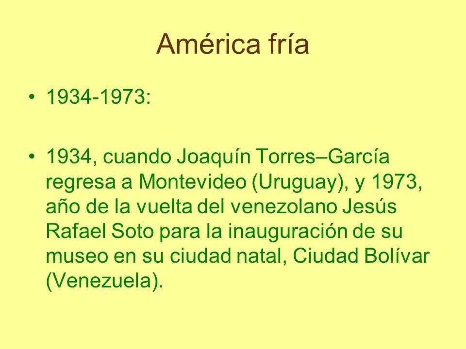 América fría 1934-1973: