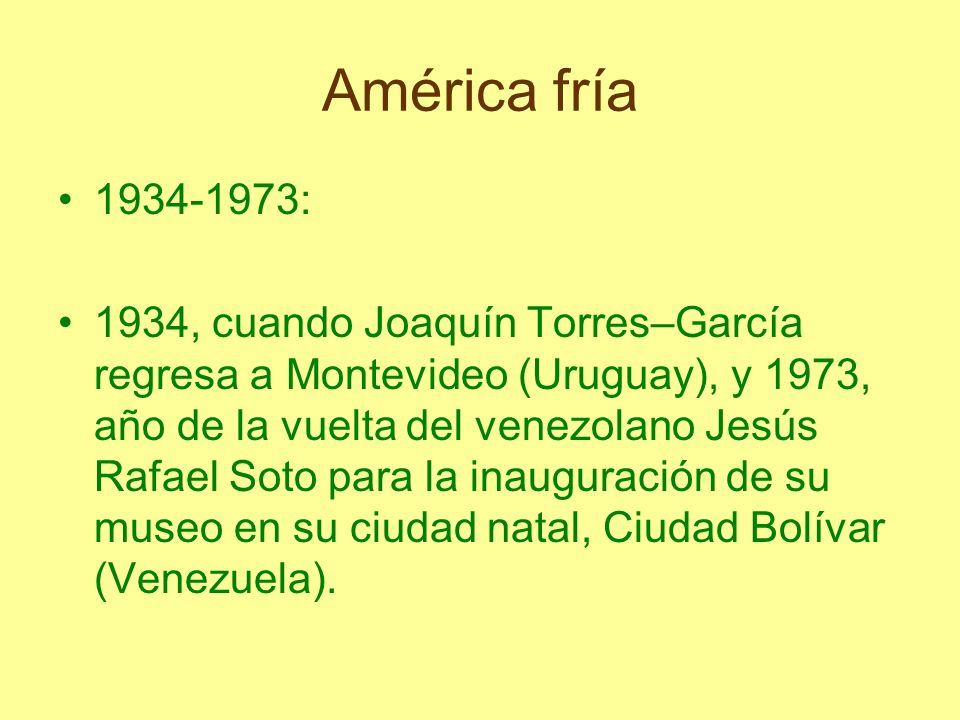 América fría1934-1973: