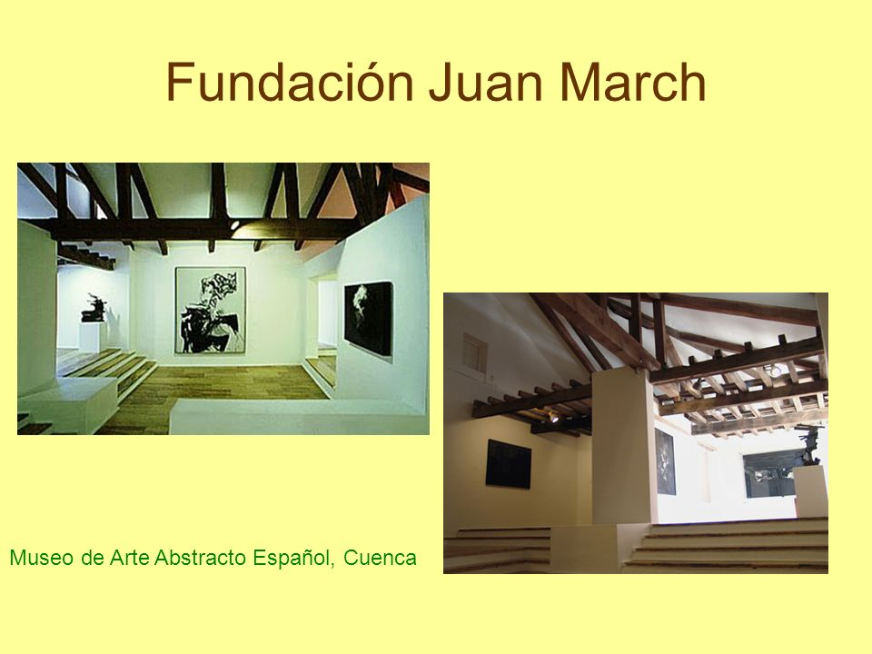 Fundación Juan March Museo de Arte Abstracto Español, Cuenca