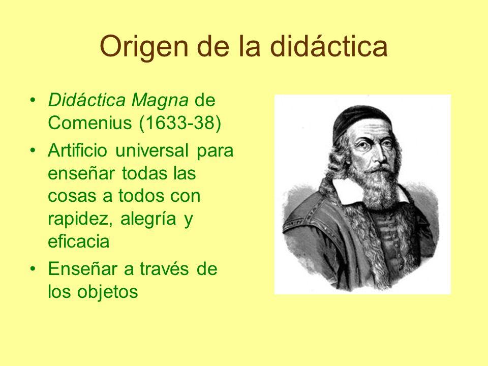 Origen de la didáctica Didáctica Magna de Comenius (1633-38)