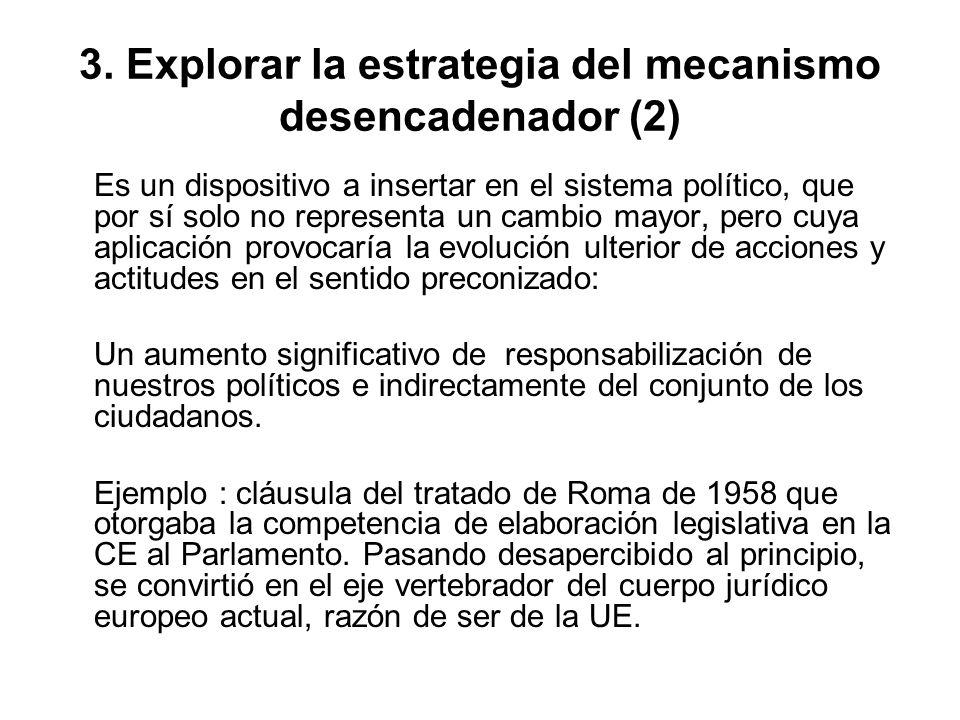 3. Explorar la estrategia del mecanismo desencadenador (2)