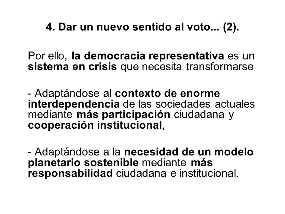 4. Dar un nuevo sentido al voto... (2).