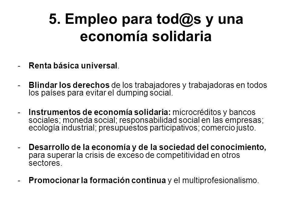 5. Empleo para tod@s y una economía solidaria