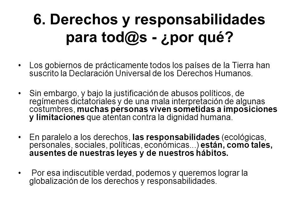 6. Derechos y responsabilidades para tod@s - ¿por qué