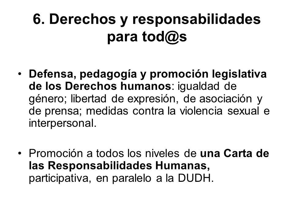6. Derechos y responsabilidades para tod@s