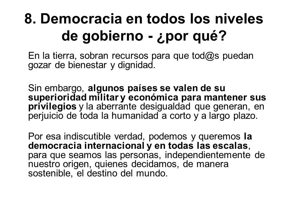 8. Democracia en todos los niveles de gobierno - ¿por qué