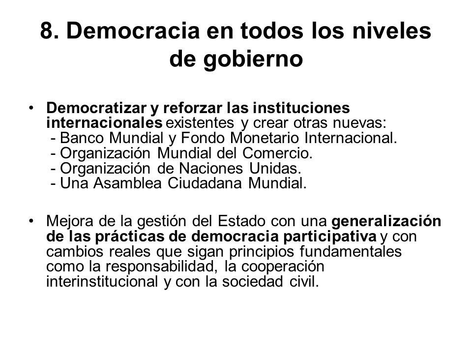 8. Democracia en todos los niveles de gobierno