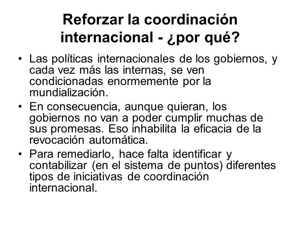 Reforzar la coordinación internacional - ¿por qué